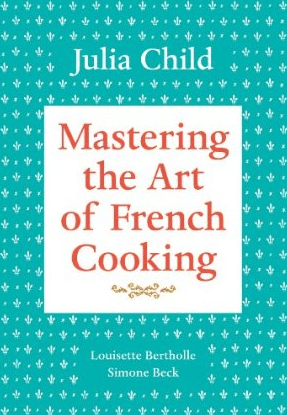 Mastering the Art of French Cooking by Julia Child Discover: The Luxury of Seasonal Meal Planning and Cookbooks - EAT LOVE SAVOR International luxury lifestyle magazine, bookazines & luxury community