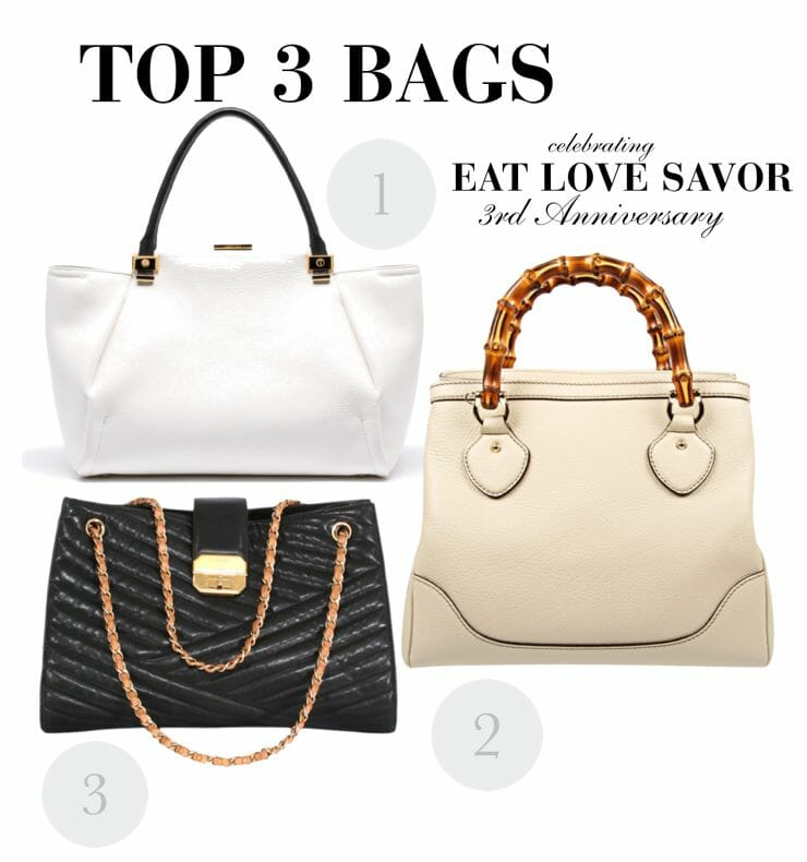 3rd anniversary top 3 bags Our Editor Selects: Top 3 Luxury Bags - Celebrating our 3rd #Anniversary - EAT LOVE SAVOR International Luxury Lifestyle Magazine