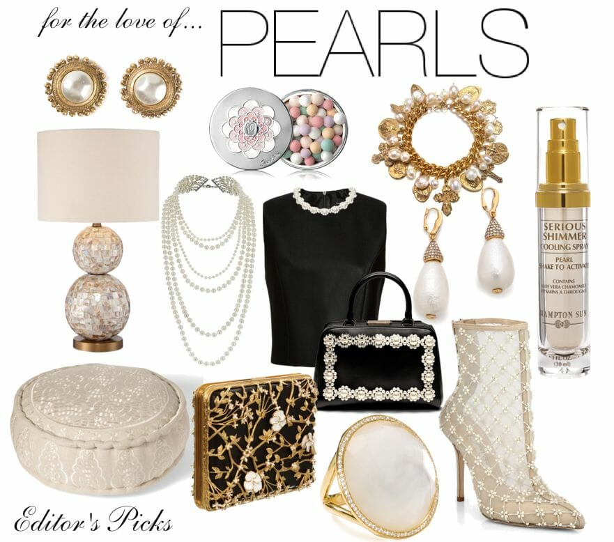 for the love of pearls editors picks luxury lifestyle For the Love of Pearls: Editor's Picks - EAT LOVE SAVOR International luxury lifestyle magazine and bookazines