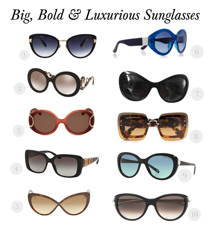 big bold luxurious sunglasses Style Edit: Big, Bold & Luxurious Sunglasses - EAT LOVE SAVOR International luxury lifestyle magazine, bookazines & luxury community