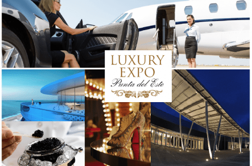 luxury expo punta del este Discover Luxury Expo Punta del Este, South America's HNWI 'Event of the Year' for 2018 - EAT LOVE SAVOR International luxury lifestyle magazine, bookazines & luxury community