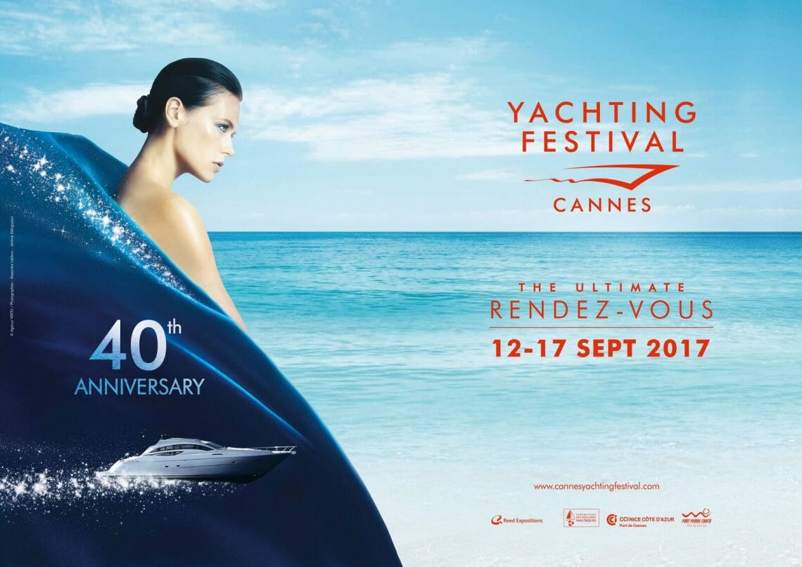 Cannes Yachting Festival 2017 paysage Cannes Yachting Festival celebrates 40th Anniversary - EAT LOVE SAVOR International luxury lifestyle magazine and bookazines