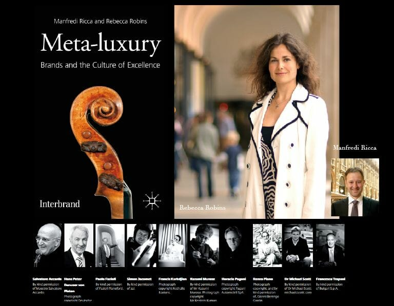 meta luxury 5 yár anniversary Inspiring Debate 'Meta-luxury' Book Celebrates 5th Anniversary - Q & A with co-author Rebecca Robins - EAT LOVE SAVOR International luxury lifestyle magazine, bookazines & luxury community