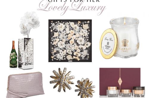 lovely luxury gifts for her spring 2018 Lovely Luxury Gifts for Her - EAT LOVE SAVOR International luxury lifestyle magazine and bookazines