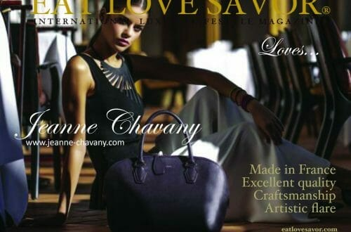eat love savor loves jeanne chavany EAT LOVE SAVOR LOVES... Jeanne Chavany - EAT LOVE SAVOR International luxury lifestyle magazine and bookazines