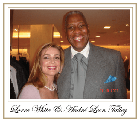 Lorre White and Andre Leon Talley Leaders, Thinkers and Creators : Interview with Luxury Marketing Expert Lorre White - EAT LOVE SAVOR International luxury lifestyle magazine and bookazines