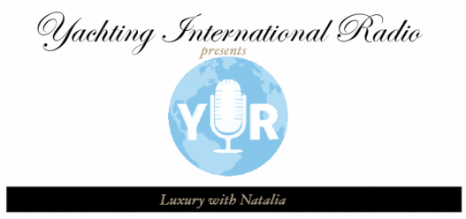 Screen Shot 2019 10 17 at 1.50.49 PM Yachting International Radio Presents: Luxury with Natalia in Conversation with Sabrina Monteleone-Øeino - EAT LOVE SAVOR International luxury lifestyle magazine, bookazines & luxury community