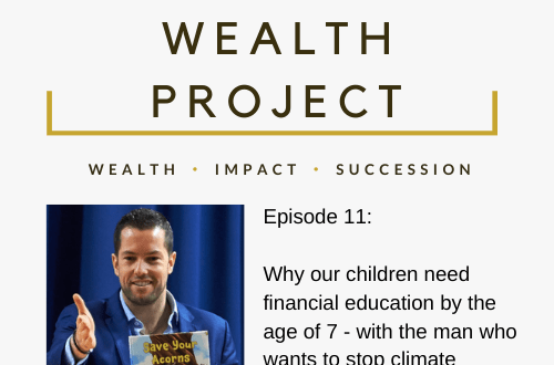 Episode 11 Card The True Wealth Project Podcast Presents: Why we need to give our children financial education - EAT LOVE SAVOR International luxury lifestyle magazine, bookazines & luxury community