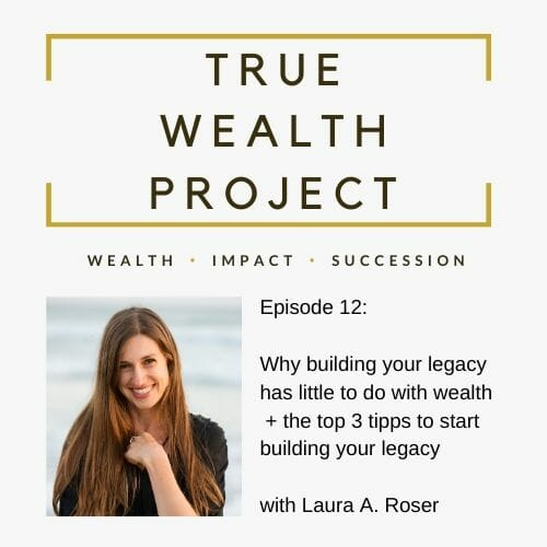 Episode 12 Card The True Wealth Project Podcast Presents: How to kick-start your legacy - EAT LOVE SAVOR International luxury lifestyle magazine, bookazines & luxury community