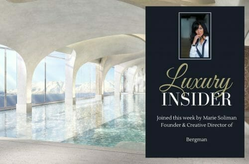 Copy of Copy of Richard Crawford Facebook Luxury Insider with Sarah Colbon: Adapting to Change with Marie Soliman of Bergman Interiors - EAT LOVE SAVOR International luxury lifestyle magazine and bookazines
