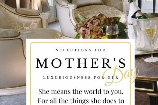 newsletter pages Mother's Day Gift Suggestions - EAT LOVE SAVOR International luxury lifestyle magazine, bookazines & luxury community