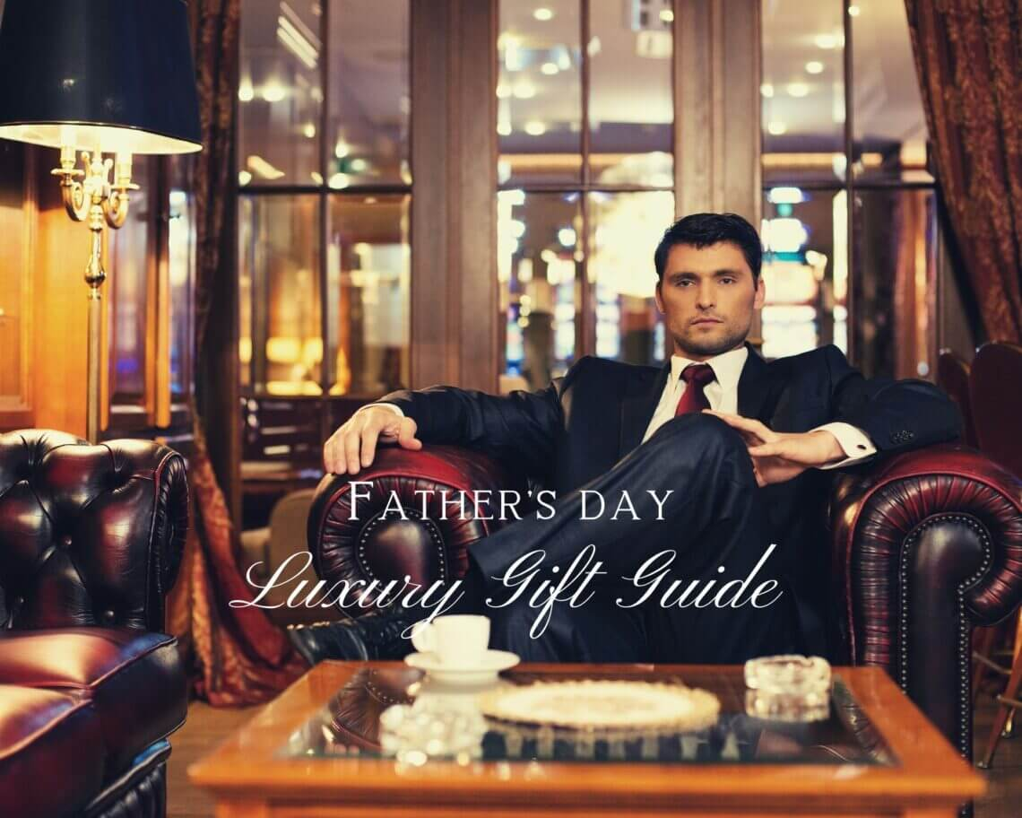 article photo Collage Father's Day Luxury Gift Guide for Sophisticated Gentlemen - EAT LOVE SAVOR International Luxury Lifestyle Magazine