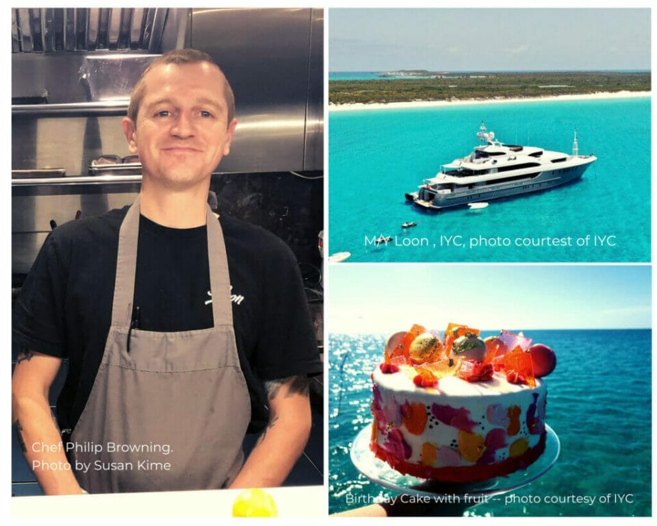 iyc yacht chef and cake The Young Yacht Chef: Philip Browning - EAT LOVE SAVOR International Luxury Lifestyle Magazine
